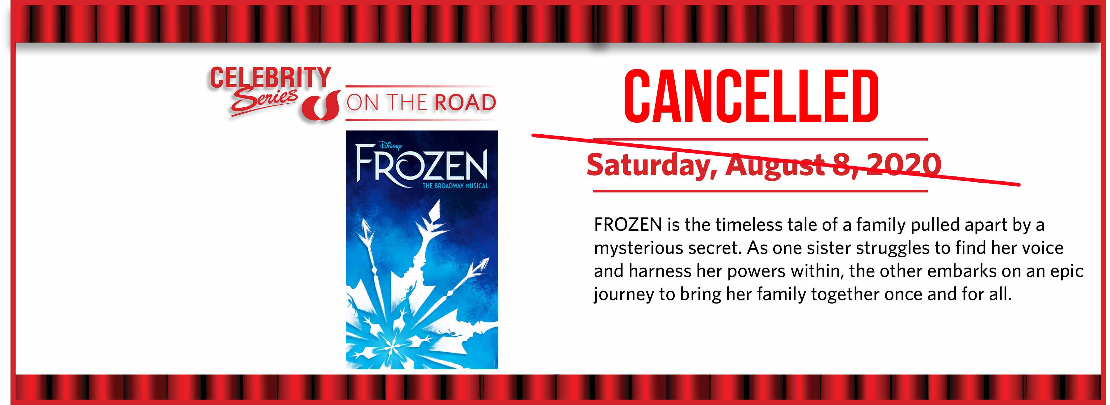 Frozen: Saturday, August 8, 2020