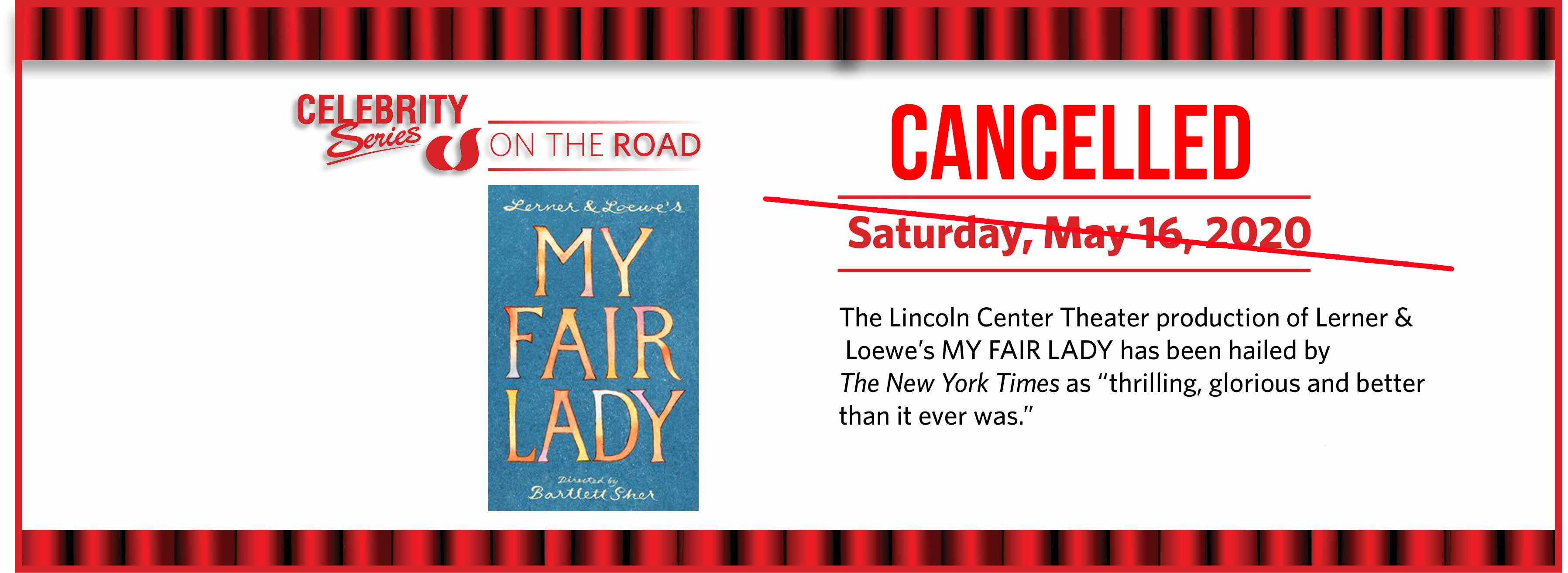 My Fair Lady: Saturday, May 16, 2020