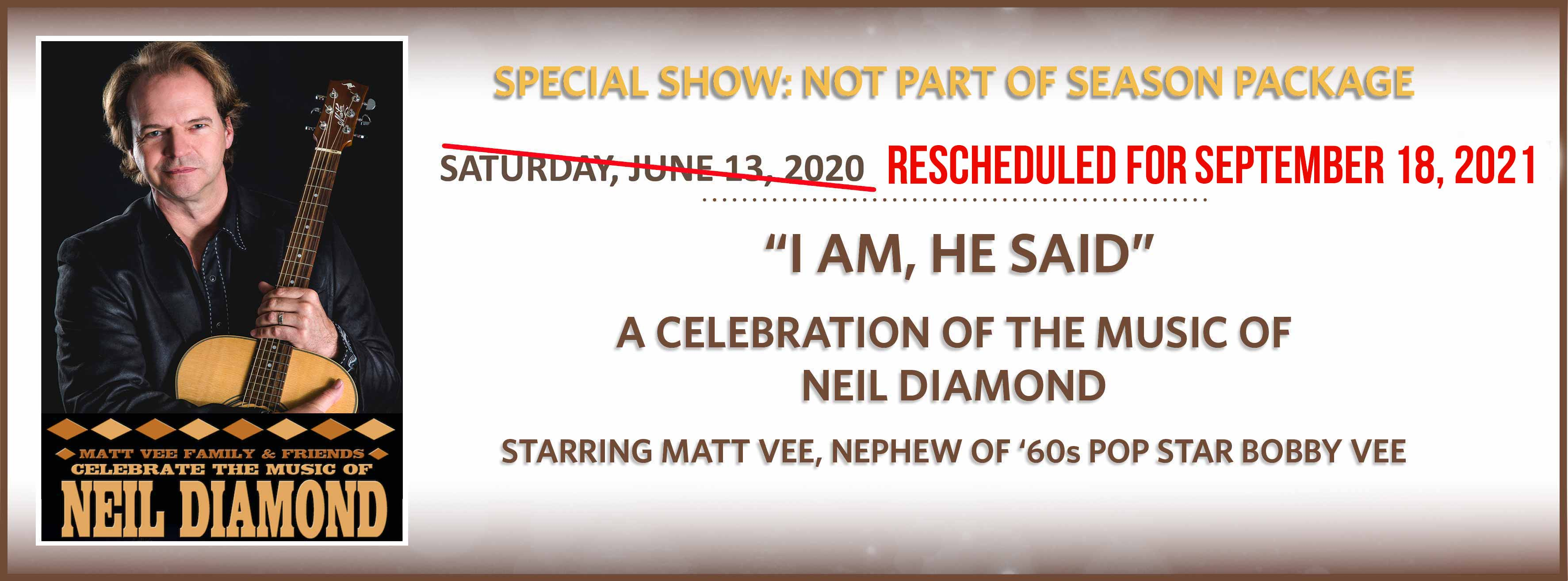 A Celebration of the Music of<br/> Neil Diamond: Saturday, April 4, 2020