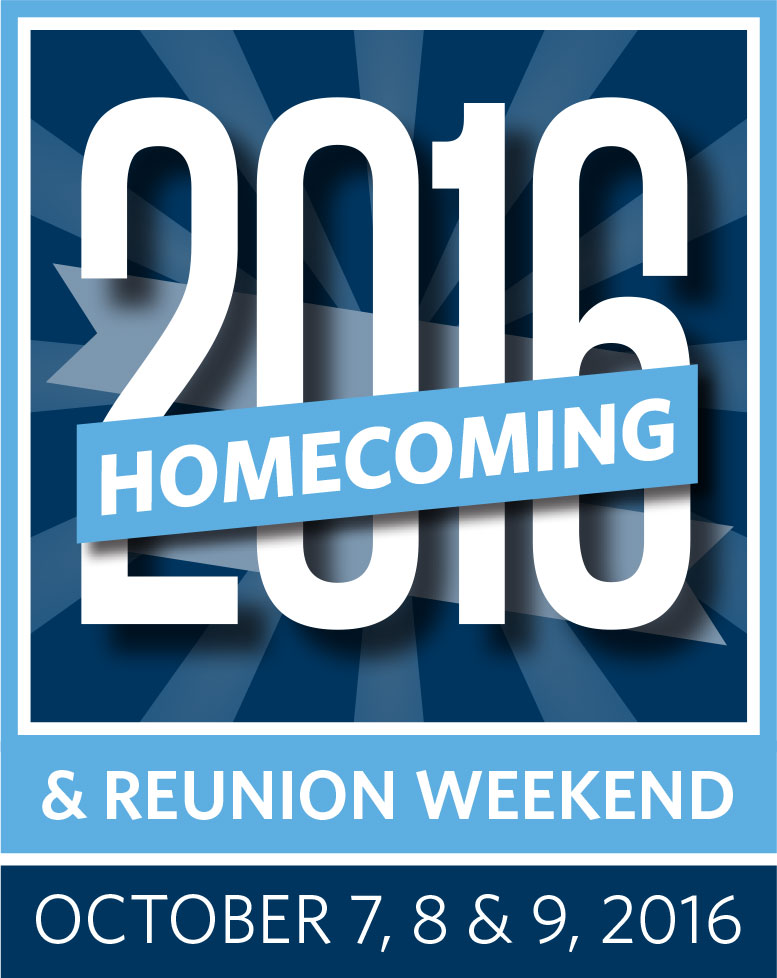 2016 Homecoming & Reunion Weekend: October 7, 8 & 9, 2016