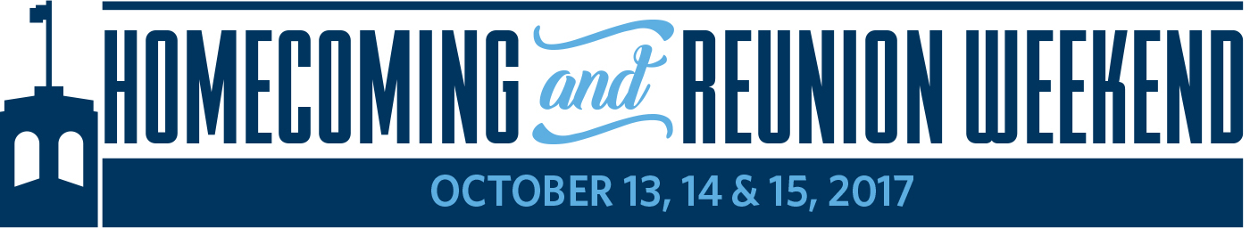 Homecoming and Reunion Weekend: October 13, 14 & 15, 2017