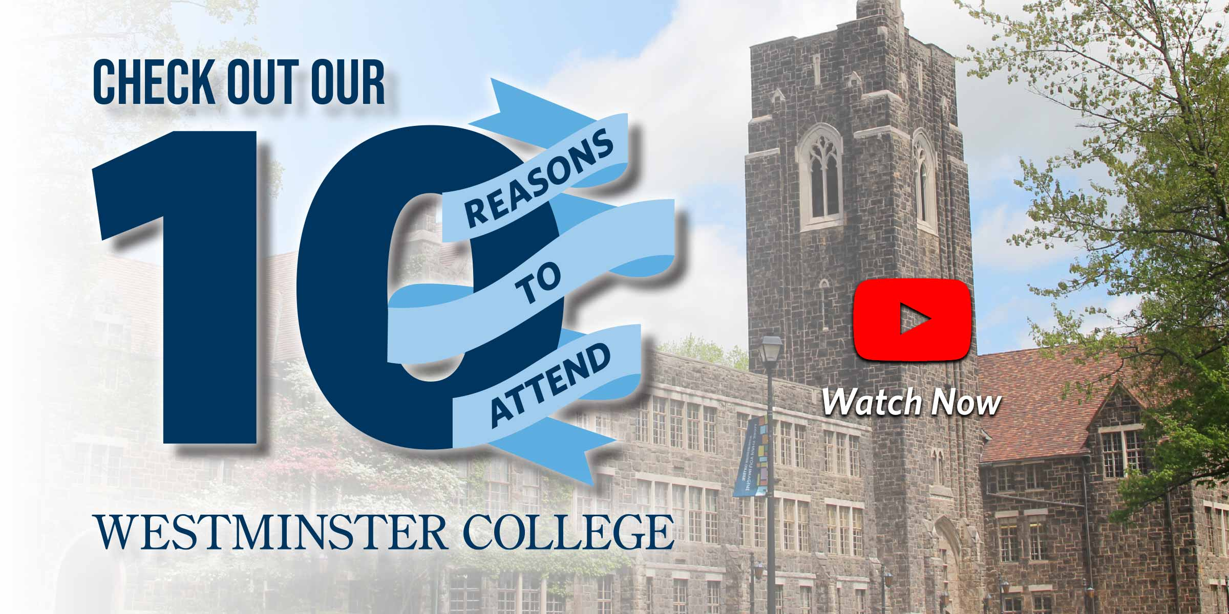 Check Out Our 10 Reasons to Attend Westminster College